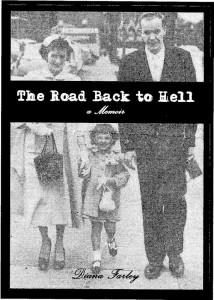 """""""The Road Back to Hell"""""""
